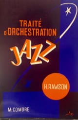 Traité d'orchestration jazz Hector RAWSON Livre laflutedepan.com