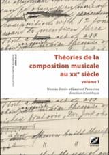 DONIN Nicolas dir. / FENEYROU Laurent dir. - Théories de la composition musicale au XXe siècle - 2 volumes - Livre - di-arezzo.fr