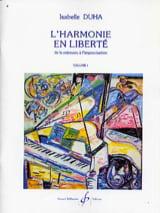 Isabelle DUHA - L'harmonie en liberté vol. 1 - Livre - di-arezzo.fr