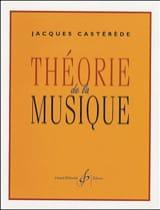 Jacques CASTÉRÈDE - Théorie de la musique - Livre - di-arezzo.fr