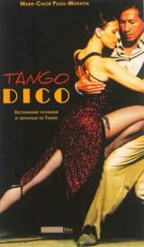 Tango dico PUJOL-MOHATTA Marie-Chloé Livre Les Arts - laflutedepan.com