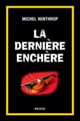 La dernière enchère Michel WINTHROP Livre Les Arts - laflutedepan
