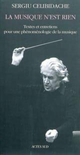 La musique n'est rien Sergiu CELIBIDACHE Livre laflutedepan.com