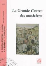 Collectif - La grande guerre des musiciens - Livre - di-arezzo.fr