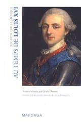 Jean DURON - Regards sur la musique - Au temps de Louis XVI - Livre - di-arezzo.fr