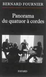 Panorama du quatuor à cordes Bernard FOURNIER Livre laflutedepan.com