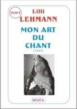 Mon art du chant Lilli LEHMANN Livre laflutedepan.com