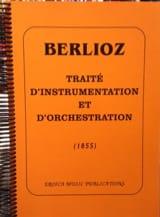 Hector BERLIOZ - Traité d'instrumentation et d'orchestration (1855) - Livre - di-arezzo.fr
