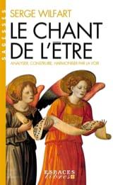 Le chant de l'être Serge WILFART Livre laflutedepan.com