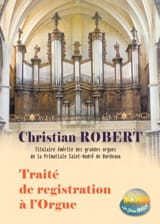 Traité de registration à l'orgue Christian ROBERT Livre laflutedepan