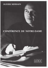 Conférence de Notre-Dame Olivier MESSIAEN Livre laflutedepan.com