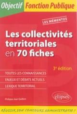 Les collectivités territoriales en 70 fiches, 4ème édition laflutedepan.com