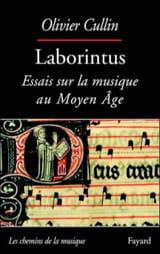 Laborintus : essais sur la musique au Moyen-Âge - laflutedepan.com