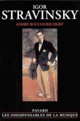 Igor Stravinsky André BOUCOURECHLIEV Livre laflutedepan.com