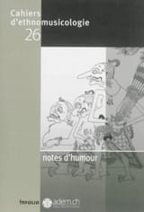Cahiers d'ethnomusicologie, n° 26 : Notes d'humour laflutedepan.com