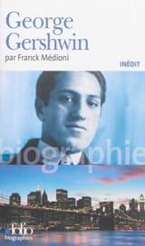 George Gershwin Franck MÉDIONI Livre Les Hommes - laflutedepan.com