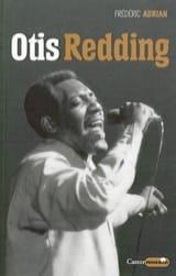 Otis Redding - Frédéric ADRIAN - Livre - laflutedepan.com