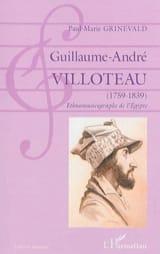 Guillaume-André Villoteau (1759-1839) : Ethnomusicographe de l'Égypte laflutedepan.com