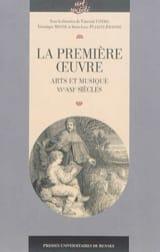 La première oeuvre : arts et musique (XVe-XXIe siècles) laflutedepan.com