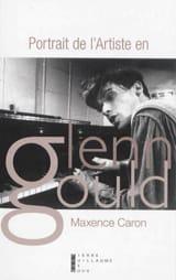 Portrait de l'artiste en Glenn Gould - laflutedepan.com