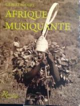 Afrique musiquante Gilbert ROUGET Livre Les Pays - laflutedepan.com