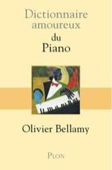 Dictionnaire amoureux du Piano Olivier BELLAMY Livre laflutedepan.com