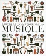 COLLECTIF - Histoire illustrée de la Musique - Livre - di-arezzo.fr