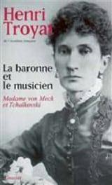 La baronne et le musicien : Madame von Meck et Tchaïkovski laflutedepan.com
