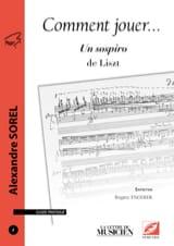 Comment jouer… n° 2: Un sospiro de Liszt laflutedepan.com
