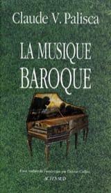 La Musique Baroque PALISCA Claude V. Livre laflutedepan.com