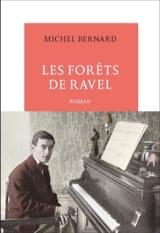 Les Forêts de Ravel - Michel BERNARD - Livre - laflutedepan.com