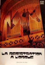 La registration à l'orgue Henri CAROL Livre laflutedepan.com
