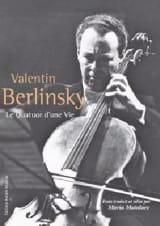 Le quatuor d'une vie Valentin BERLINSKY Livre laflutedepan.be