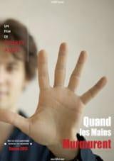 Quand les mains murmurent Thierry AUGE Livre laflutedepan.com
