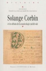 Solange Corbin et les débuts de la musicologie médiévale - laflutedepan.com