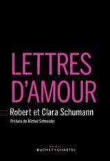 Lettres d'amour - SCHUMANN Robert et Clara - Livre - laflutedepan.com
