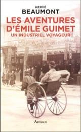 Les aventures d'Emile Guimet (1836-1918) - laflutedepan.com