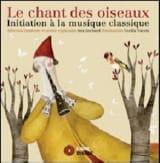 Ana GERHARD - Le chant des oiseaux : initiation à la musique classique - Livre - di-arezzo.fr
