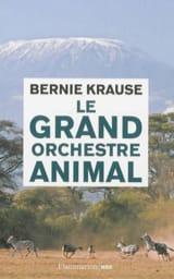 Le grand orchestre animal Bernie KRAUSE Livre laflutedepan.com