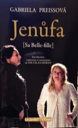 Jenufa : (Sa Belle-fille) Gabriela PREISSOVA Livre laflutedepan.com