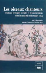 Les oiseaux chanteurs Martine CLOUZOT Livre laflutedepan.com