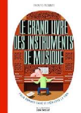 Raphaël MARTIN - Le grand livre des instruments de musique - Livre - di-arezzo.fr