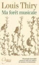 Ma forêt musicale Louis THIRY Livre Les Instruments - laflutedepan.com
