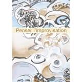 Penser l'improvisation - AYARI Mondher (dir.) - laflutedepan.com