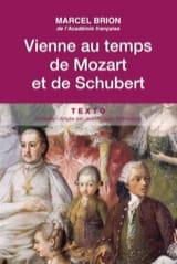 Vienne au temps de Mozart et de Schubert Marcel BRION laflutedepan