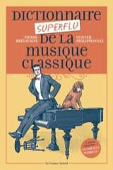Dictionnaire superflu de la musique classique - laflutedepan.com
