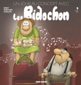 Christian BINET - Un jour au concert avec les Bidochon - Livre - di-arezzo.fr