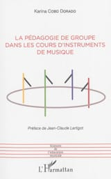 COBO DORADO Karina - La pédagogie de groupe dans les cours d'instruments de musique - Livre - di-arezzo.fr