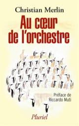 Au coeur de l'orchestre Christian MERLIN Livre laflutedepan.com
