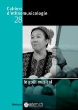 Le goût musical d'ethnomusicologie, n° 28 Cahiers laflutedepan.com